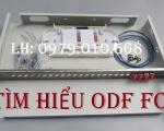 Tìm hiểu về hộp phối quang ODF 4, 8, 12, 24, 48 sợi....chuẩn FC